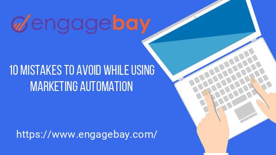 engagebay-marketing-automation-mistakes
