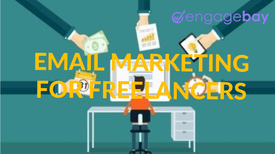 How To Leverage Email Marketing for Freelancers