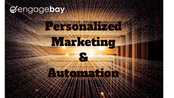 EngageBay Personalized Marketing