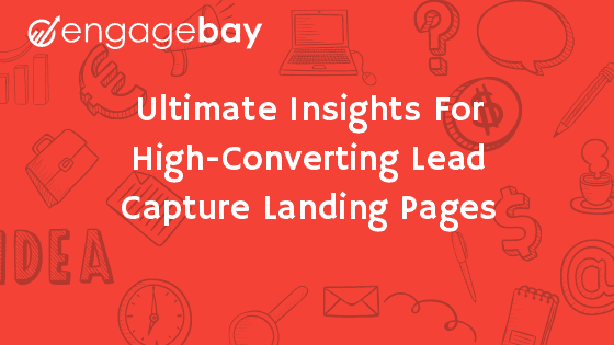 High-Converting Lead Capture Landing Pages