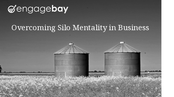 Overcoming Silo Mentality in Business