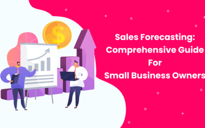 Sales Forecasting: Comprehensive Guide For Small Business Owners