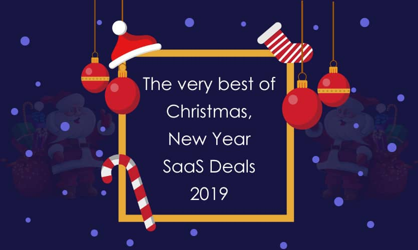 The very best of Christmas SaaS Deals 2019