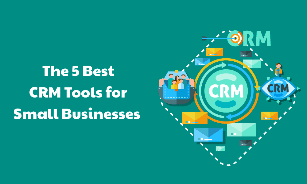 Crm Tools For Small Businesses
