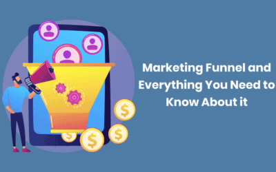 Marketing Funnel and Everything You Need to Know About it