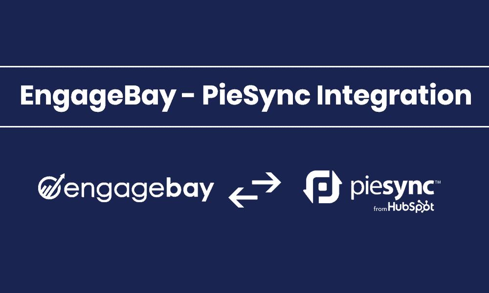 EngageBay-PieSync-Integration
