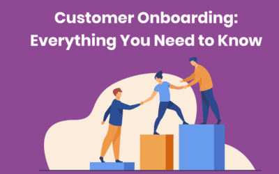 Customer Onboarding: Everything You Need to Know