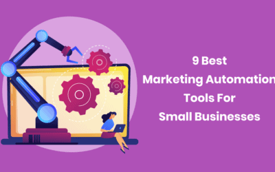 9 Best Marketing Automation Tools for Small Businesses in 2020