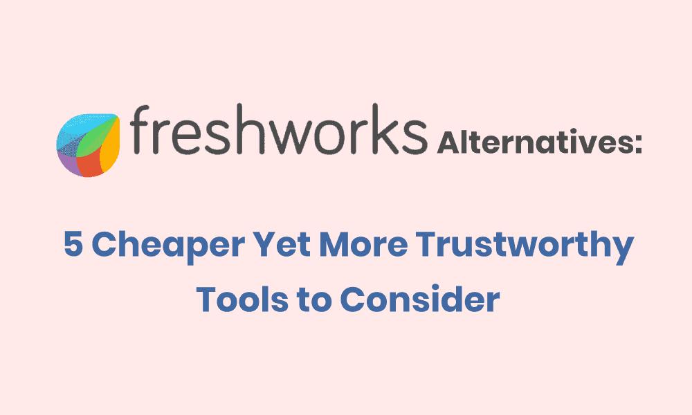 Freshworks alternatives