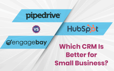 Pipedrive vs. HubSpot vs. EngageBay: Which CRM Is Smarter & Better?