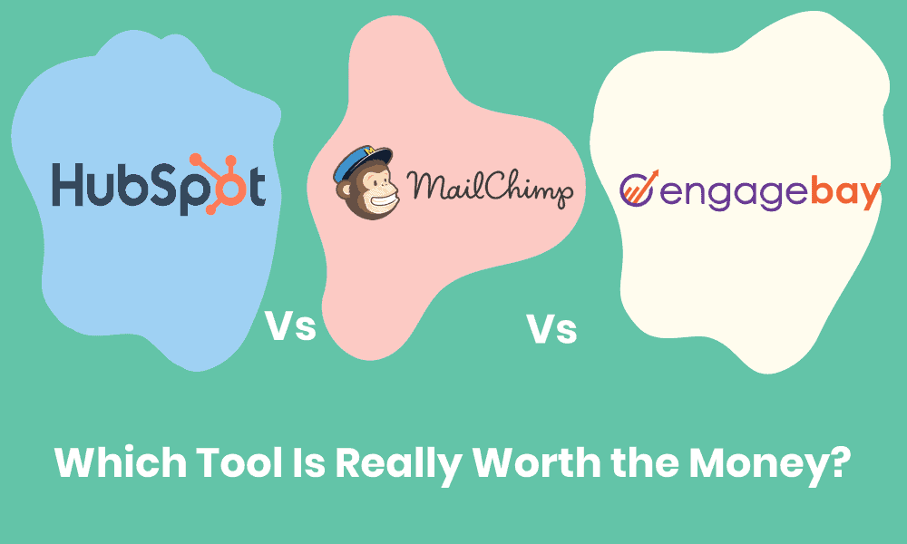 HubSpot vs. Mailchimp vs. EngageBay