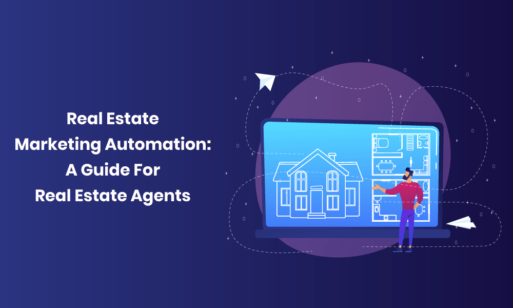 real-estate-marketing-automation