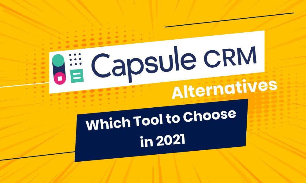 capsule crm alternatives