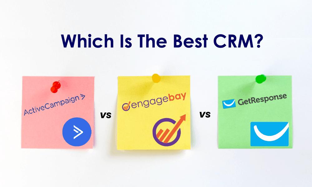 ActiveCampaign vs GetResponse vs EngageBay