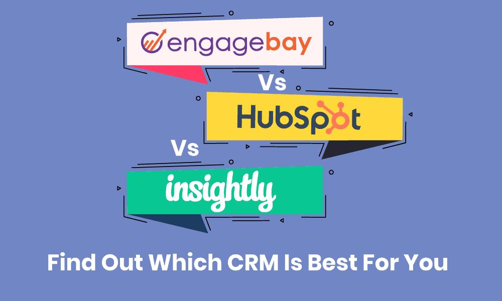 insightly-vs-hubspot-vs-engageBay