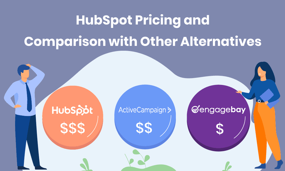 HubSpot Pricing Compared With its Top Two Alternatives