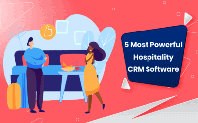 5 Most Powerful Hospitality CRM Software in 2021