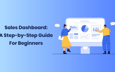Sales Dashboard: A Step-by-Step Guide For Beginners