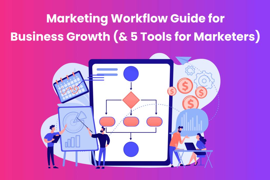 Marketing workflow guide